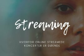 Streaming er døende